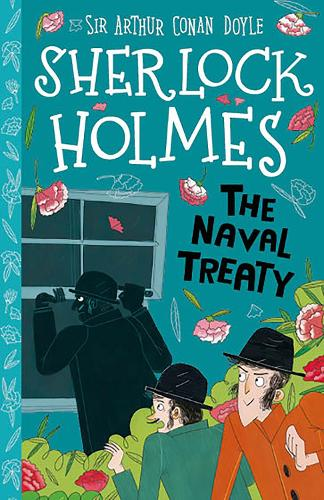 The Naval Treaty - The Sherlock Holmes Children's Collection (Paperback)