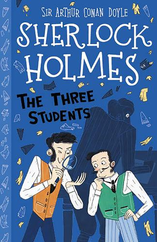 The Three Students - The Sherlock Holmes Children's Collection (Paperback)