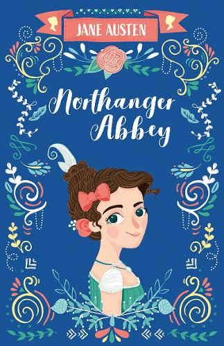 Northanger Abbey - The Complete Jane Austen Collection (Paperback)