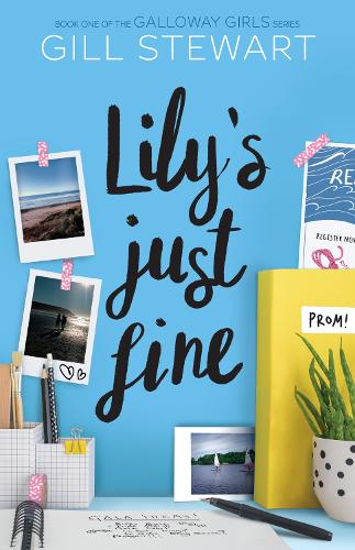 Lily's Just Fine - Galloway Girls (Paperback)