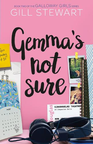 Gemma's Not Sure - Galloway Girls (Paperback)