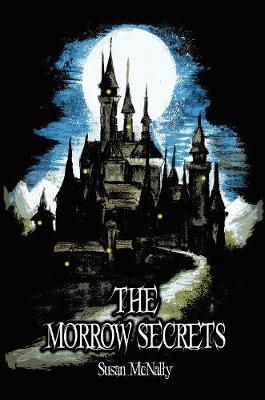 The Morrow Secrets - The Morrow Secrets (Hardback)