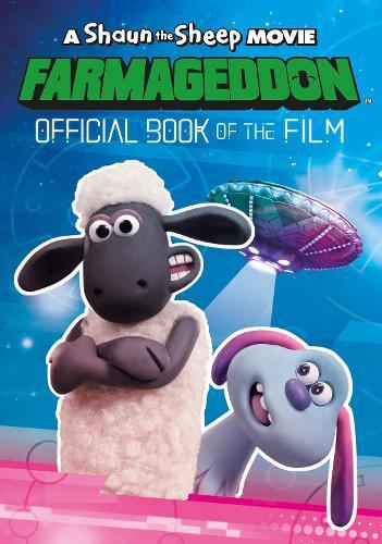 A Shaun the Sheep Movie: Farmageddon Book of the Film (Paperback)