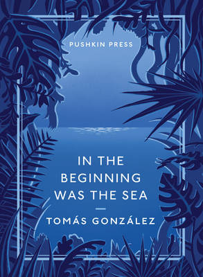In the Beginning Was the Sea (Paperback)