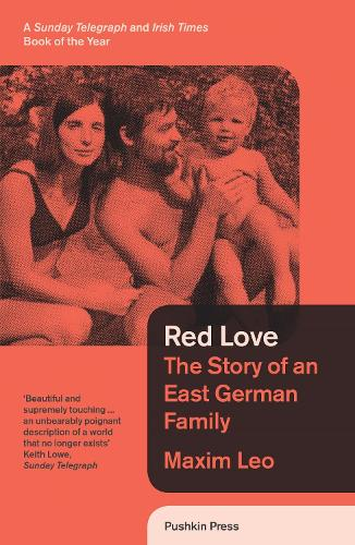 Red Love: The Story of an East German Family (Paperback)