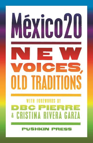 Mexico20: New Voices, Old Traditions (Paperback)