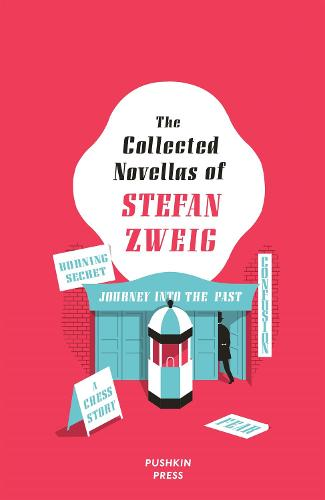 The Collected Novellas of Stefan Zweig (Hardback)