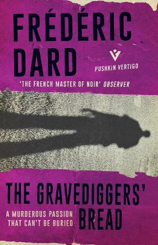 The Gravediggers' Bread (Paperback)