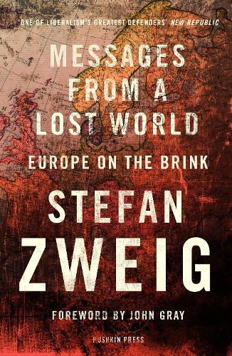 Messages from a Lost World: Europe on the Brink (Paperback)
