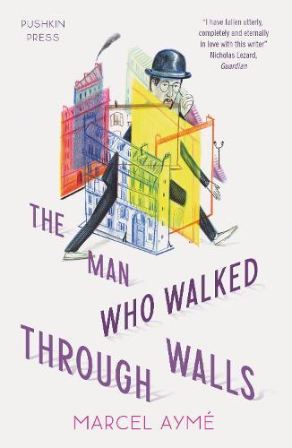 The Man who Walked Through Walls (Paperback)