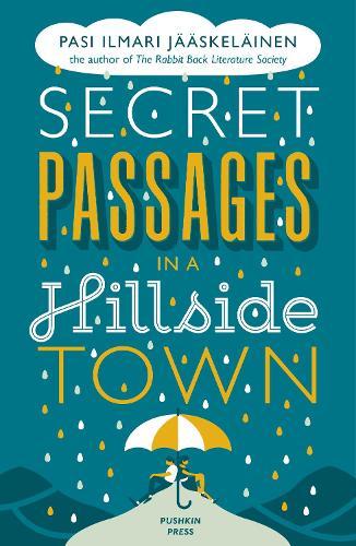 Secret Passages in a Hillside Town (Paperback)