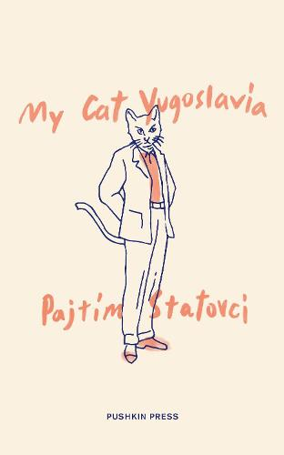 My Cat Yugoslavia (Hardback)