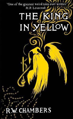 The King in Yellow (Hardback)