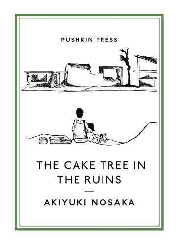 The Cake Tree in the Ruins (Paperback)