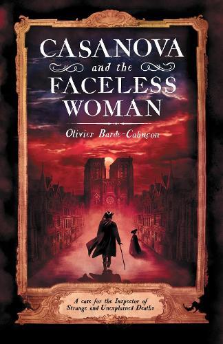 Casanova and the Faceless Woman (Paperback)