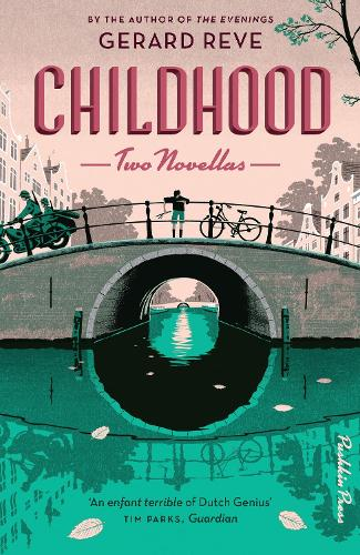 Childhood: Two Novellas (Hardback)