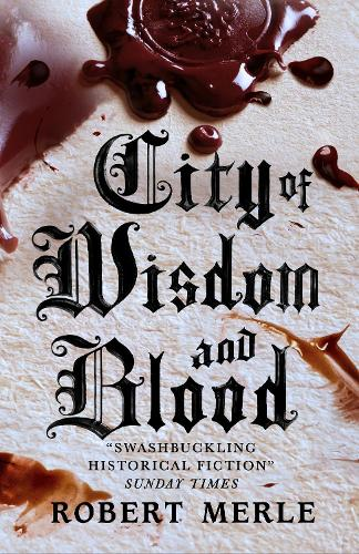 Fortunes of France 2: City of Wisdom and Blood (Paperback)