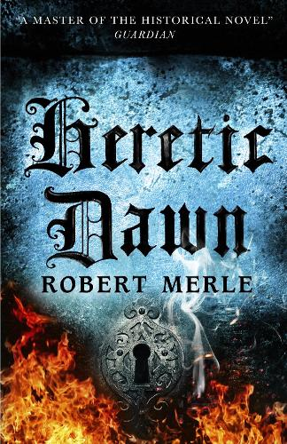 Fortunes of France 3: Heretic Dawn (Paperback)
