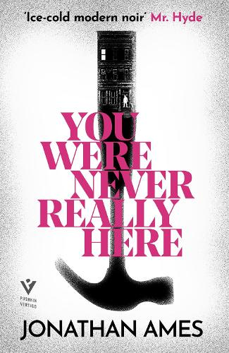 You Were Never Really Here (Paperback)