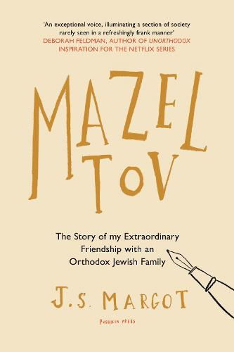 Mazel Tov: The Story of My Extraordinary Friendship with an Orthodox Jewish Family (Paperback)