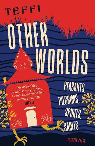 Other Worlds: Peasants, Pilgrims, Spirits, Saints (Paperback)