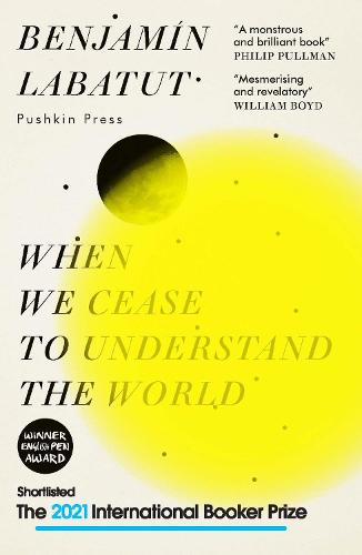 When We Cease to Understand the World (Paperback)