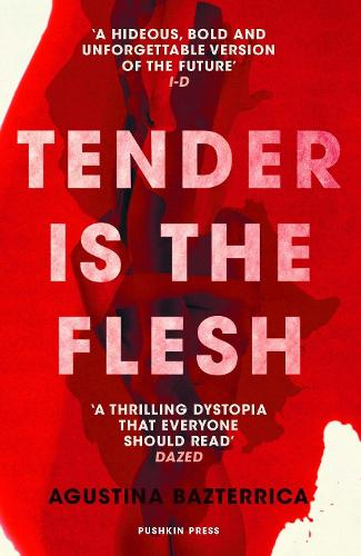 Tender is the Flesh (Paperback)