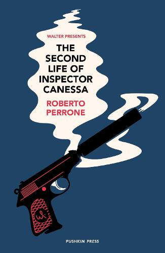 The Second Life of Inspector Canessa - Walter Presents (Paperback)