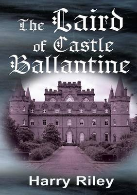 The Laird of Castle Ballantine (Paperback)