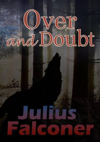 Over and Doubt - Julius Falconer Series 16 (Paperback)