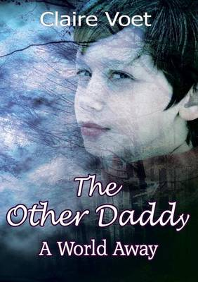 The Other Daddy: A World Away (Paperback)