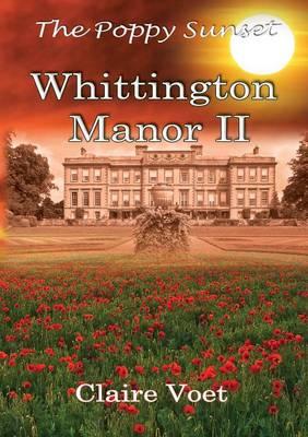 Whittington Manor: No. 2: The Poppy Sunset (Paperback)