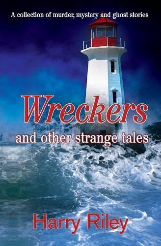 Wreckers and Other Strange Tales (Paperback)
