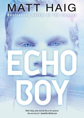 The Echo Boy (Hardback)