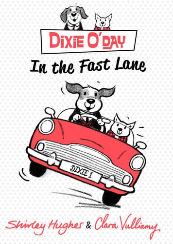 Dixie O'Day: In The Fast Lane - Dixie O'Day (Hardback)