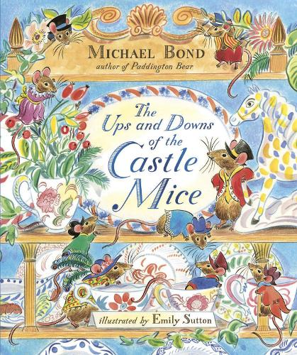 The Ups and Downs of the Castle Mice - The Castle Mice (Hardback)