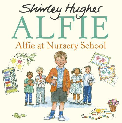 Alfie at Nursery School (Hardback)