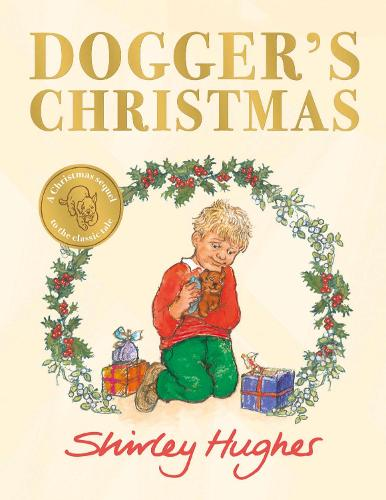Dogger's Christmas: A classic seasonal sequel to the beloved Dogger (Hardback)