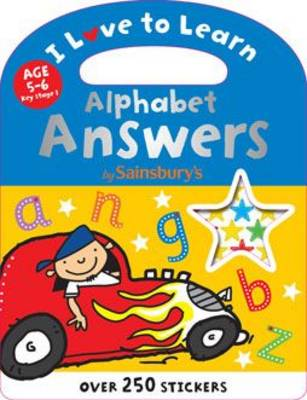 Alphabet Answers - I Love to Learn (Paperback)