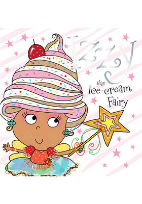 Izzy the Ice-Cream Fairy Story Book (Paperback)