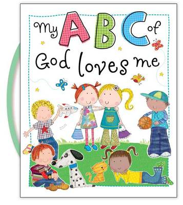 My ABC of God Loves Me - Carry-Me Inspirational Books (Board book)