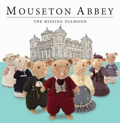 Mouseton Abbey - Mouseton Abbey (Hardback)