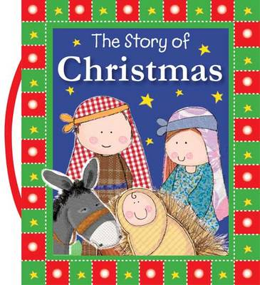 The Story of Christmas - Carry-Me Inspirational Books (Board book)