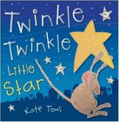 Twinkle Twinkle Little Star - Kate Toms Picture Flats despec (Paperback)