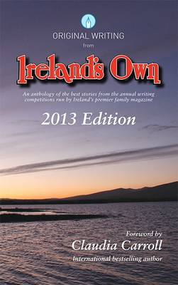Original Writing from Ireland's Own 2013 (Paperback)