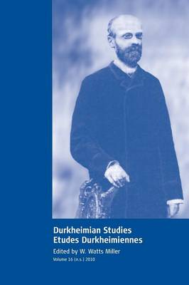 Durkheimian Studies/Etudes Durkheimiennes: Volume 16 (Paperback)