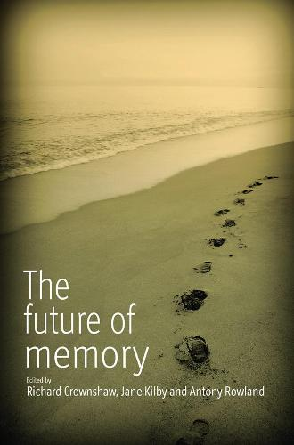 The Future of Memory (Paperback)