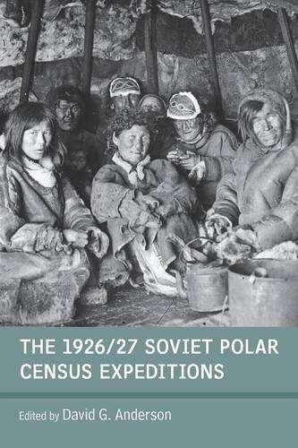 The 1926/27 Soviet Polar Census Expeditions (Paperback)