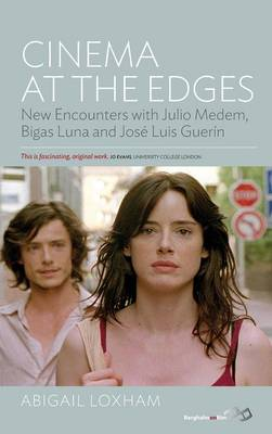 Cinema At the Edges: New Encounters with Julio Medem, Bigas Luna and JosA (c) Luis GuerA-n (Hardback)