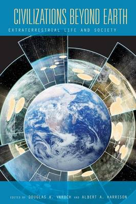 Civilizations Beyond Earth: Extraterrestrial Life and Society (Paperback)
